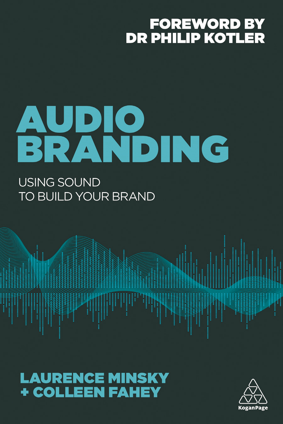 Audio Branding, Book To Learn How To Build Your Brand With Music.